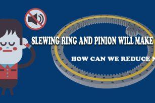 如何降低回转支承齿噪音